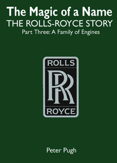 Rolls Royce Part 3: A Family of Engines - Pugh
