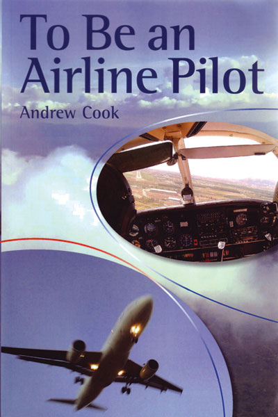 To be an Airline Pilot - Cook - Grantham