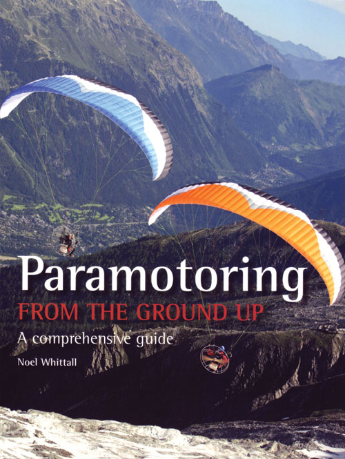 Paramotoring from the Ground Up - Whittall - Grantham