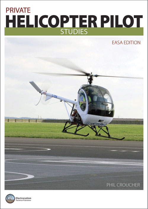 Private Helicopter Pilot Studies EASA Version - Phil Croucher