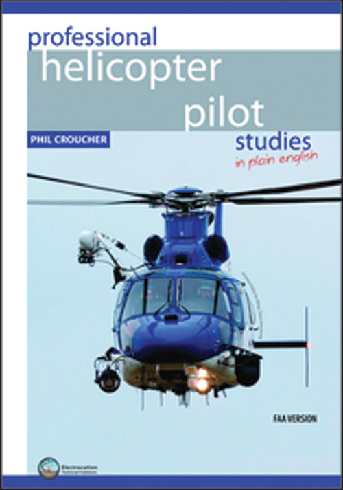 Professional Helicopter Pilot Studies in Plain English - Croucher