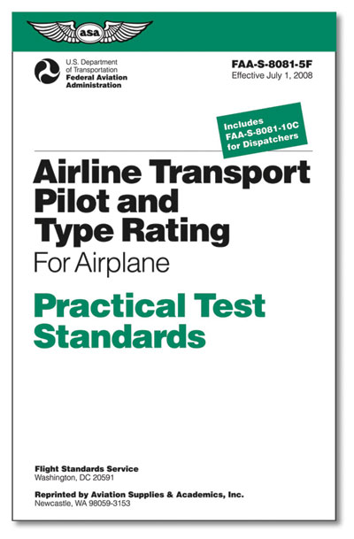 Practical Test Standards: Airline Transport Pilot & Type Rating (Airplane)
