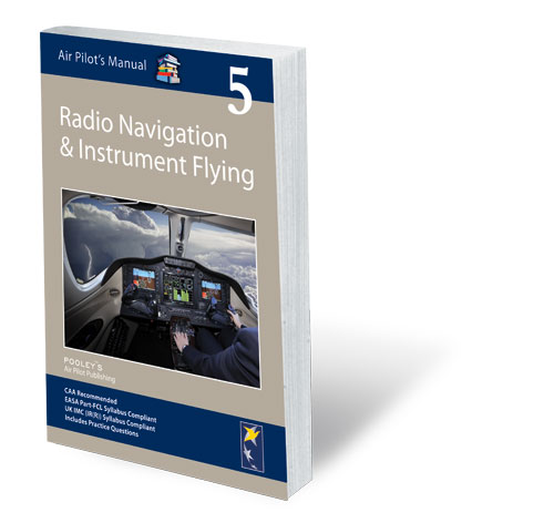 Air Pilot's Manual Volume 5 Radio Navigation & Instrument Flying – APM EASA Book
