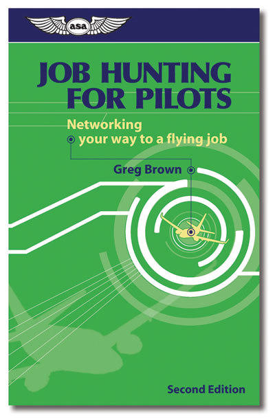 Job Hunting for Pilots, Networking your way to a flying job - Brown - ASA