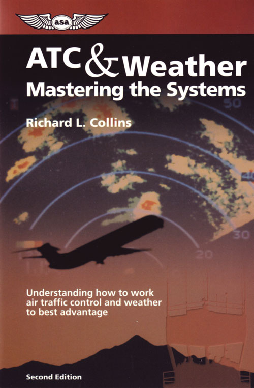 ATC & Weather, Mastering the Systems - Collins