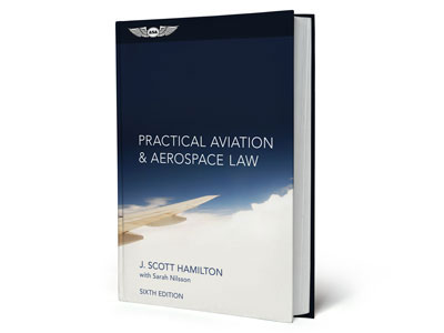 ASA Practical Aviation & Aerospace Law - Hamilton (6th Edition) - ASA