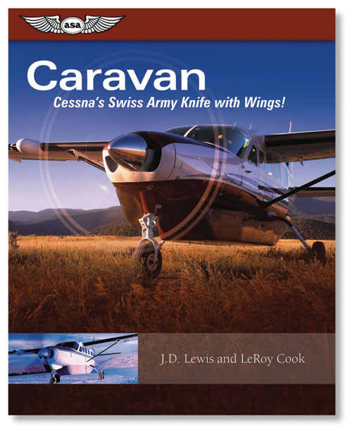Caravan: Cessna's Swiss Army Knife with Wings! - ASA