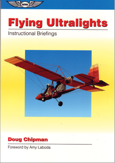 Flying Ultralights - Instructional Briefings ASA - ASA