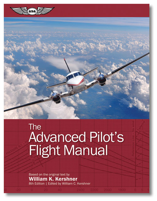 ASA The Advanced Pilot's Flight Manual - Kershner