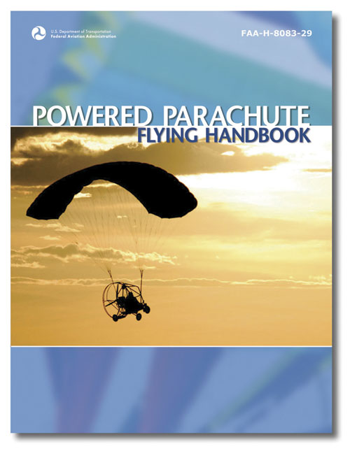 ASA Powered Parachute Flying Handbook, FAA-H-8083-29