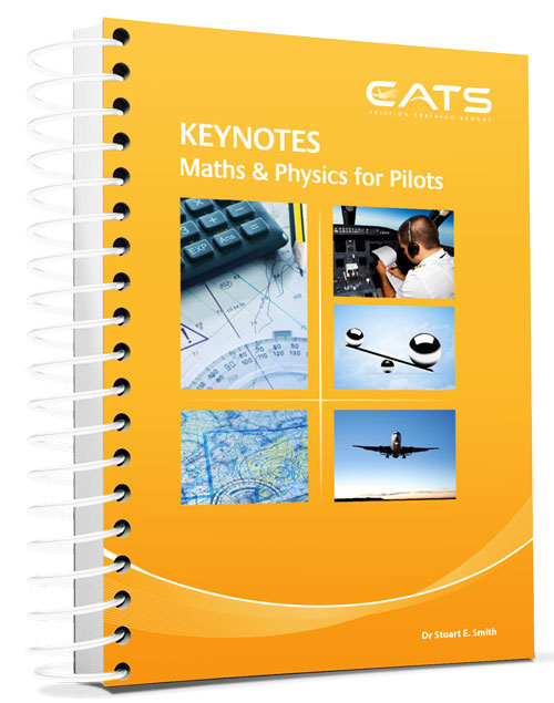 CATS Keynotes for Pilots: Maths & Physics for Pilots