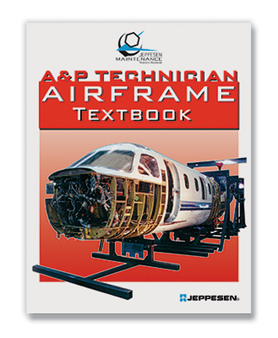 A & P Technician - Airframe - Textbook - Jeppesen  - Jeppesen