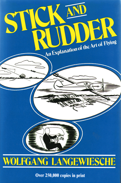 Stick and Rudder, an explanation of the Art of Flying - Langewiesche