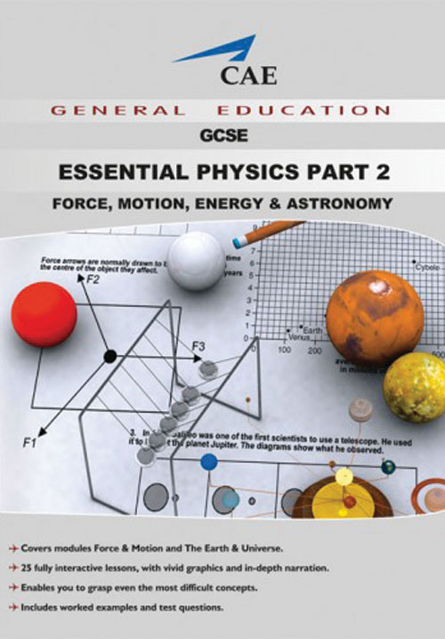 Essential Physics - Part 2, Force, Motion, Energy and Astronomy