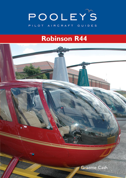 Pooleys Guide to the Robinson R44 - Cash - Pooleys