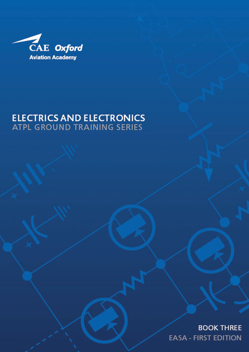 CAE Oxford Aviation ATPL Manual 3 - Electrics and Electronics