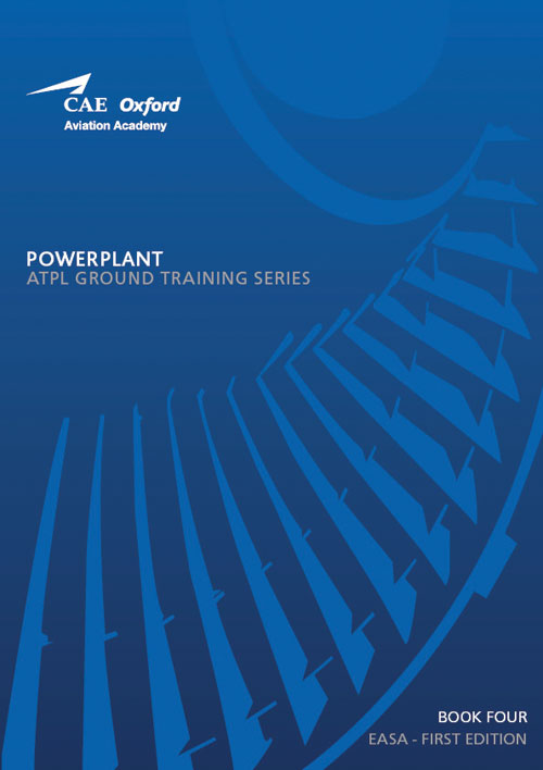 CAE Oxford Aviation ATPL Manual 4 - Powerplant
