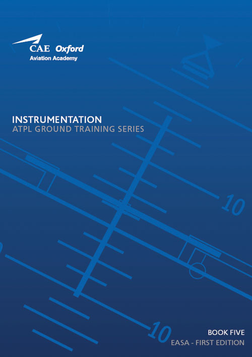 CAE Oxford Aviation ATPL Manual 5 - Instrumentation
