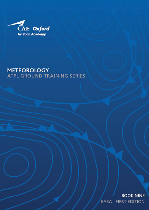 CAE Oxford Aviation ATPL Manual 9 - Meteorology