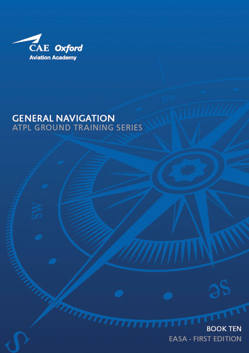 CAE Oxford Aviation ATPL Manual 10 - General Navigation