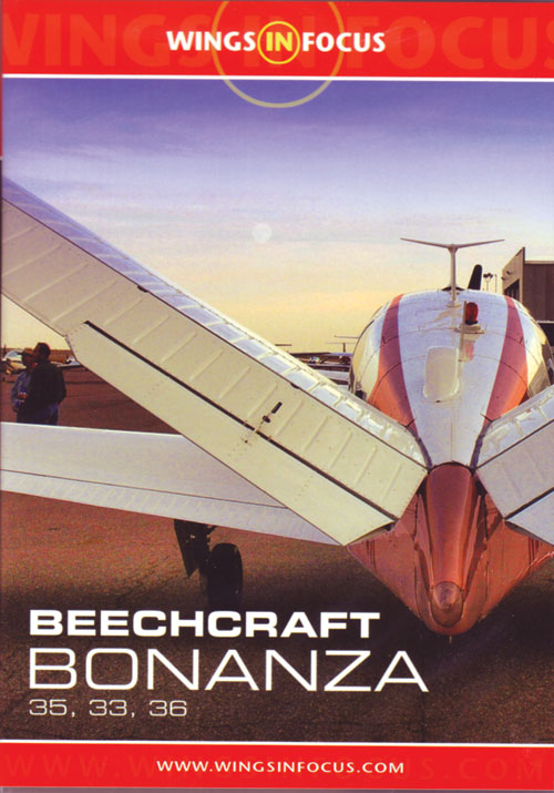 Wings in Focus, Beechcraft Bonanza 35, 33, 36 DVD