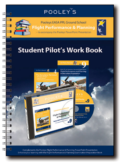 Pooleys Air Presentations - Flight Performance & Planning Student Pilot's Work Book (colour with spaces for answers)
