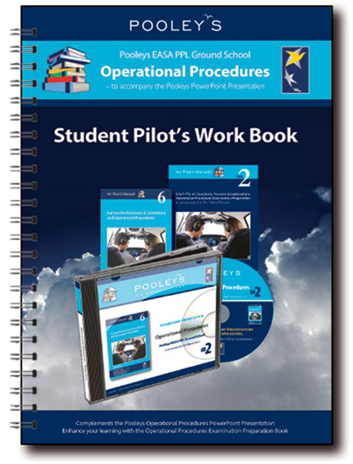 Pooleys Air Presentations – Operational Procedures Student Pilot's Work Book (b/w with spaces for answers)