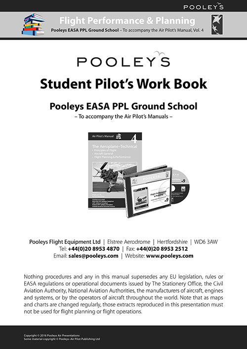 Pooleys Air Presentations – Flight Performance & Planning Student Pilot's Work Book (b/w with spaces for answers)Image Id:48118