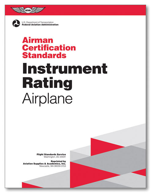 Airman Certification Standards: Instrument Rating (Airplane) - ASA