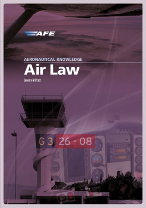 Aeronautical Knowledge – Air Law - AFE - AFE
