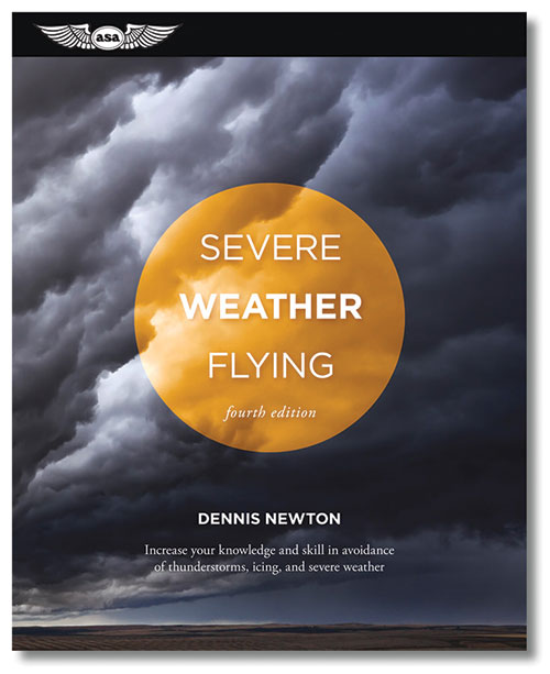 Severe Weather Flying, 4th Edition - Newton
