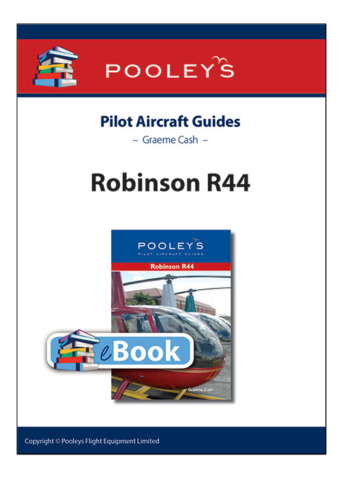 Pooleys Guide to the Robinson R44 – eBook