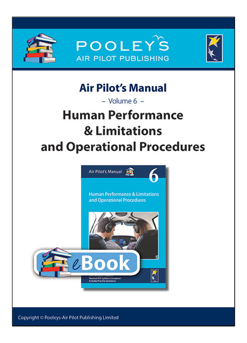 Air Pilot's Manual Volume 6 Human Performance & Limitations and Operational Procedures – APM EASA eBookImage Id:126052