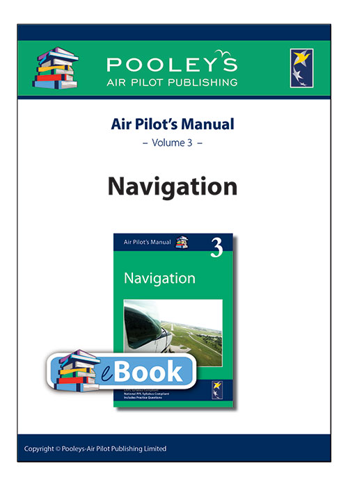 Air Pilot's Manual Volume 3 Air Navigation – APM EASA eBook