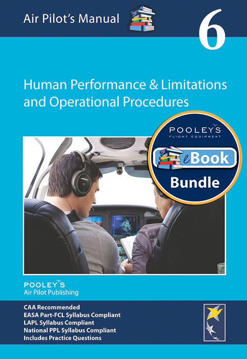Air Pilot's Manual Volume 6 Human Performance & Limitations and Operational Procedures – Book & eBook