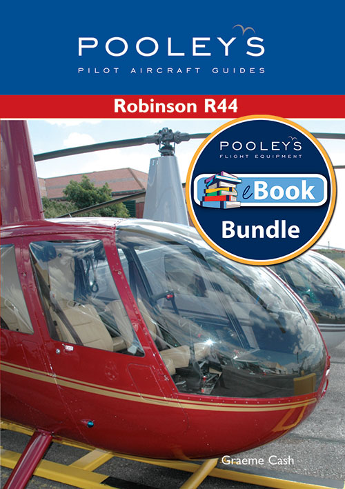 Pooleys Guide to the Robinson R44 – Book & eBook BundleImage Id:126136