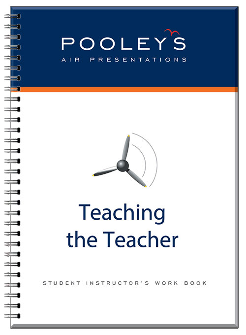Teaching the Teacher - Student Instructor's Work Book (NEW 2017) - Pooleys