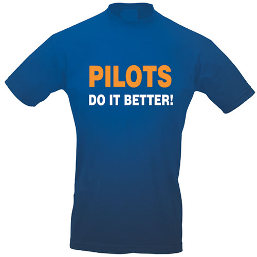 Slogan T-Shirt - PILOTS DO IT BETTER! (BLUE)