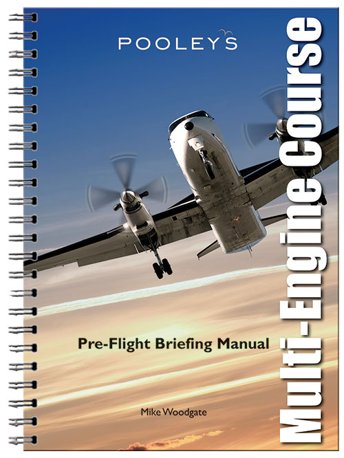Pre-Flight Briefing Manual, Instructors Multi-Engine Course - Woodgate