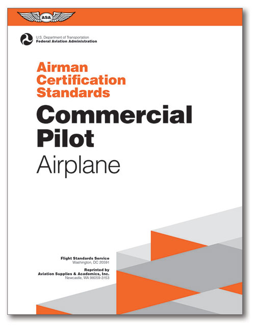 Airman Certification Standards: Commercial Pilot Airplane - ASA