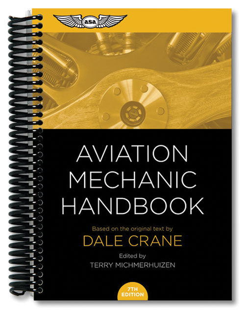 Aviation Mechanic Handbook, 7th Edition