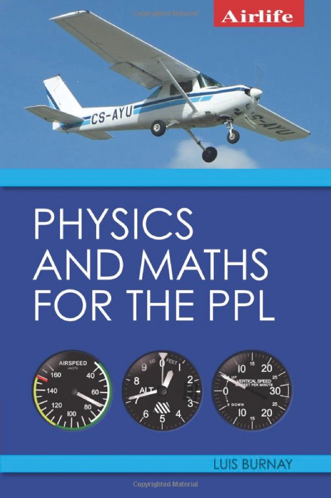 Physics and Maths for the PPL - Luis Burnay - Grantham