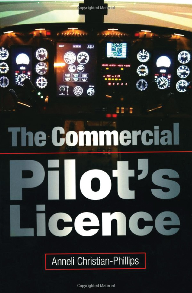 The Commercial Pilot's Licence - Anneli Christian-Phillips