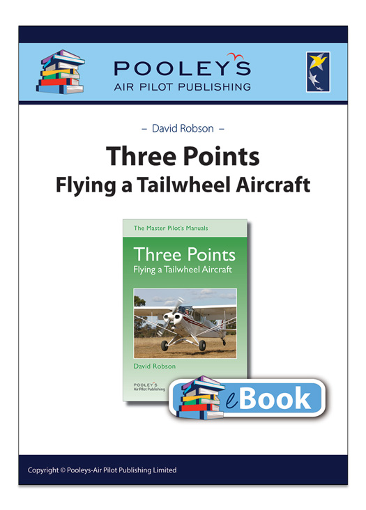 Three Points, Flying a Tailwheel Aircraft, Robson - eBook