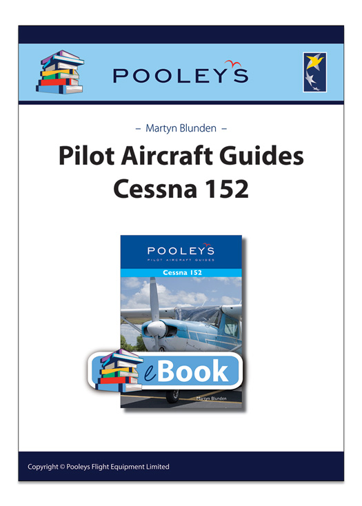 A Pooleys Pilot Aircraft Guide – Cessna 152 eBook