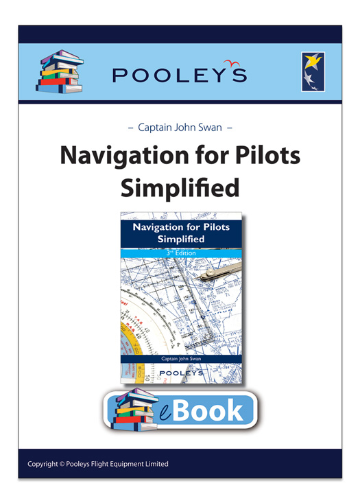 Navigation for Pilots Simplified, 3rd Edition - John Swan eBook